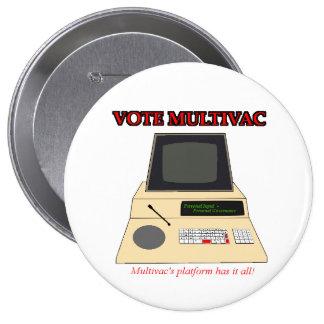Vote Multivac 4 Inch Round Button