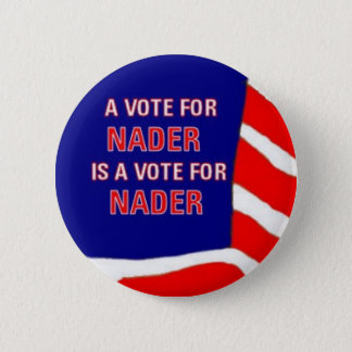 Vote Nader Button