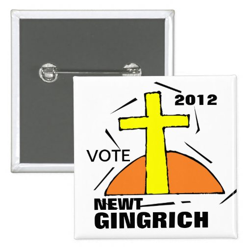 VOTE NEWT GINGRICH BUTTON 2012