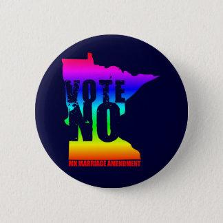 VOTE NO MN MARRIAGE AMENDMENT 6 CM ROUND BADGE