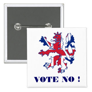 Vote no Scottish independence 15 Cm Square Badge