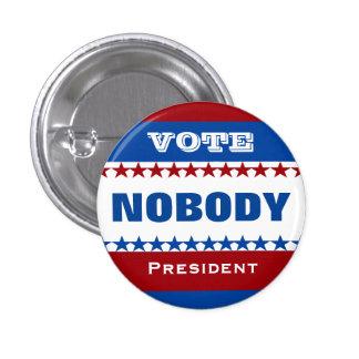 Vote Nobody for President 3 Cm Round Badge