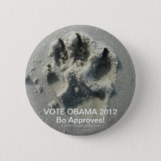 VOTE OBAMA 2012 BO APPROVES! 6 CM ROUND BADGE