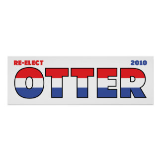 Vote Otter 2010 Elections Red White and Blue Posters