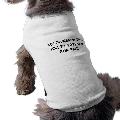 Vote Ron Paul Dog Tee