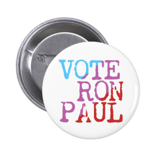 Vote Ron Paul for President Pin