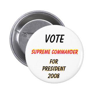Vote , Supreme Commander, Vote, Supreme Command... 6 Cm Round Badge