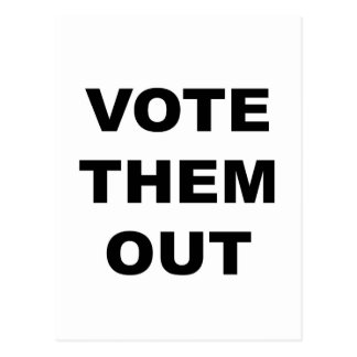 Vote Them Out Postcard