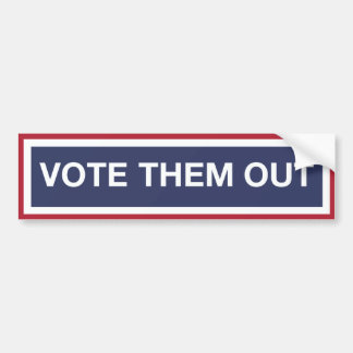 Vote Them Out! Vote out the GOP! Resist Trump! Bumper Sticker