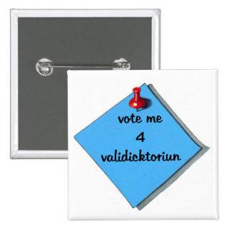 VOTE VALEDICTORIAN (MISSPELLED) 15 CM SQUARE BADGE