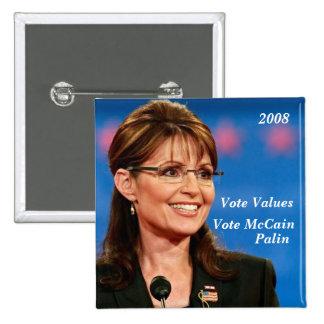 Vote Values, Vote McCain, Palin, 2008 Button