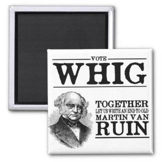 Vote Whig Square Magnet