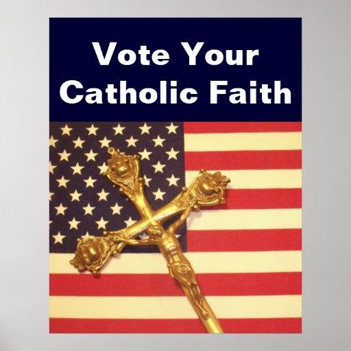 Vote Your Catholic Faith Poster