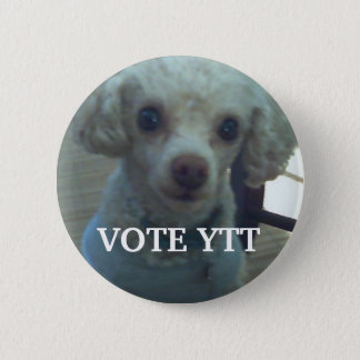 VOTE YTT 6 CM ROUND BADGE