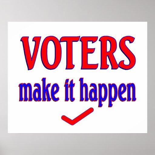 Voters Make it Happen Poster