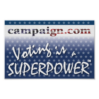Voting is a Superpower TM Posters