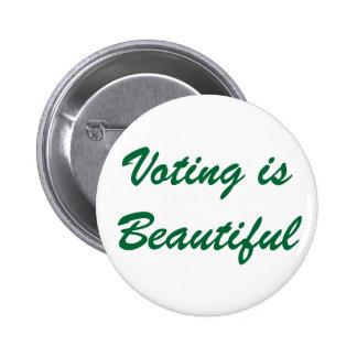 Voting is Beautiful 6 Cm Round Badge