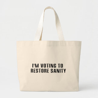 Voting To  Restore Sanity Bumper Sticker Sized Jumbo Tote Bag