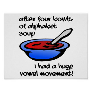Vowel Movement Funny Poster