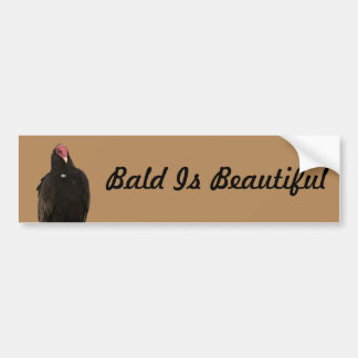 Vulture Bald is Beautiful bumper sticker