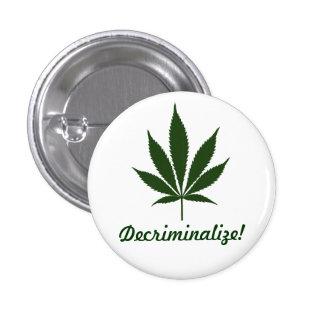 W01 Decriminalize! Button