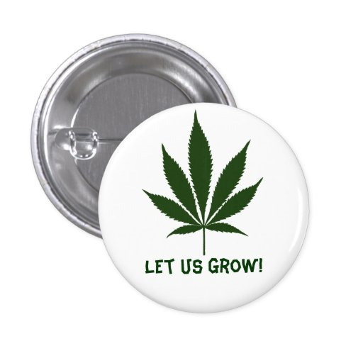 W01 Let Us Grow! Pinback Buttons