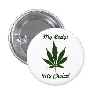 W01 My Body! My Choice! Button