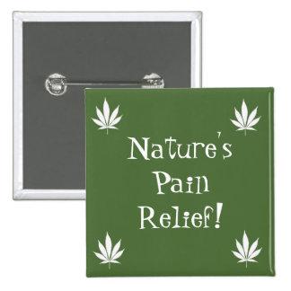 "W04 ""Nature's Pain Relief!"" 15 Cm Square Badge"