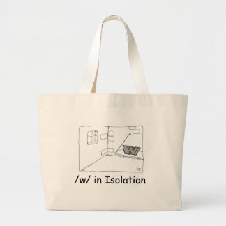 W In Isolation Bags