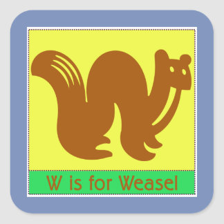 W Is For Weasel Animal Alphabet for Kids Square Sticker