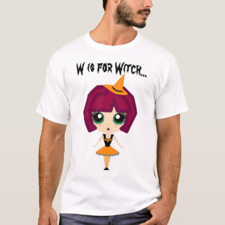 W is for Witch... T-Shirt