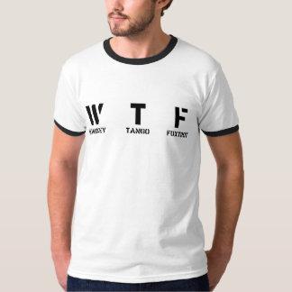 W T F TEE SHIRTS