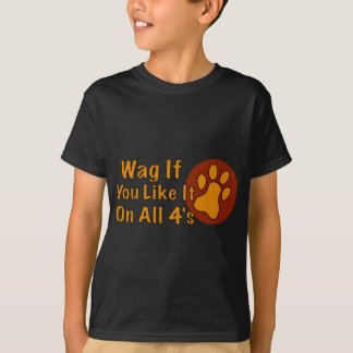 Wag If You Like It! T-Shirt