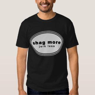 "Wag More. Bark Less Parody - ""shag more jerk less"" T-shirt"