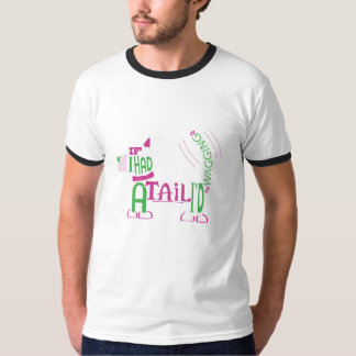 Wag your tail! T-Shirt