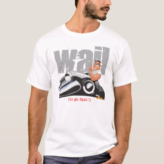 Wahl... To Go Fast!! T-Shirt