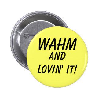 WAHM PIN