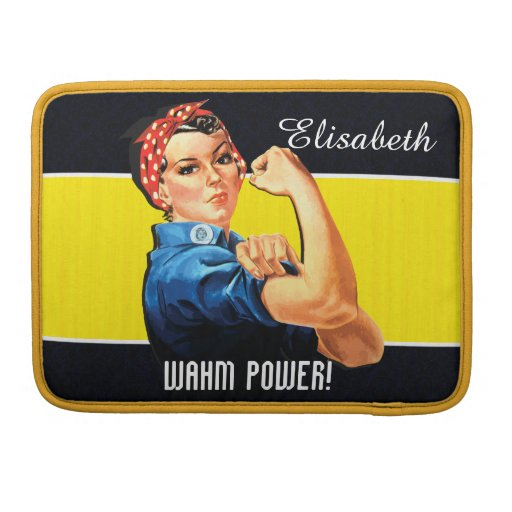 WAHM Power! - Work at Home Mom Sleeves For MacBook Pro