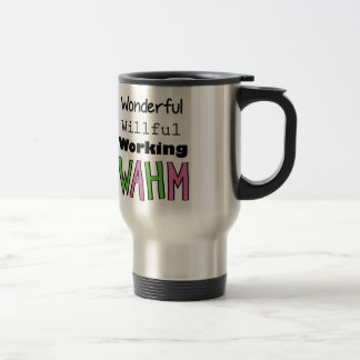 WAHM _ Work At Home Mom Stainless Steel Travel Mug
