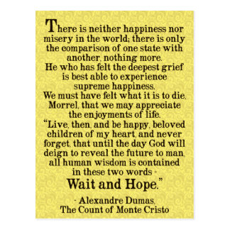 'Wait and Hope' Alexandre Dumas Quote Postcard