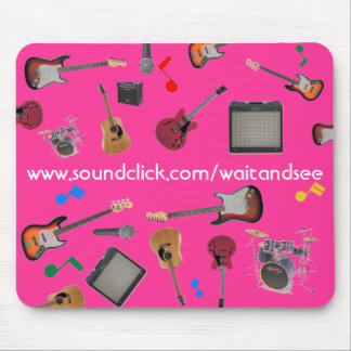 WAIT AND SEE Mousepad