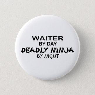 Waiter Deadly Ninja by Night 6 Cm Round Badge