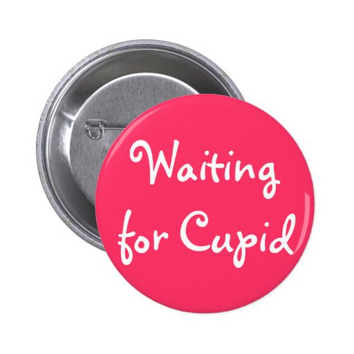 Waiting for Cupid Pin