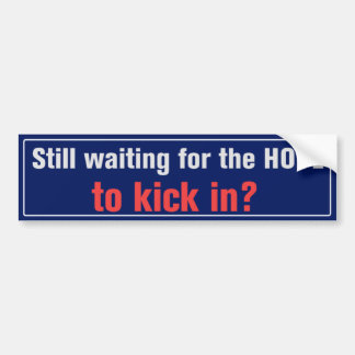 Waiting For The Hope Bumper Sticker