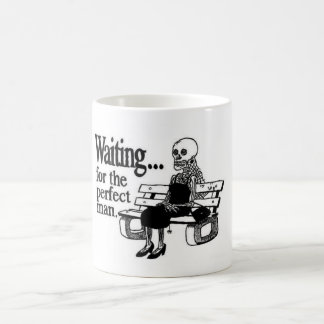 Waiting will be the perfect man coffee mug