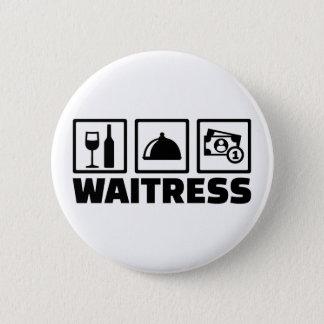 Waitress 6 Cm Round Badge