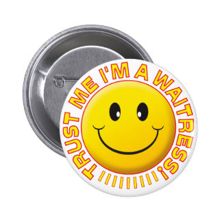 Waitress Trust Me Smiley 6 Cm Round Badge