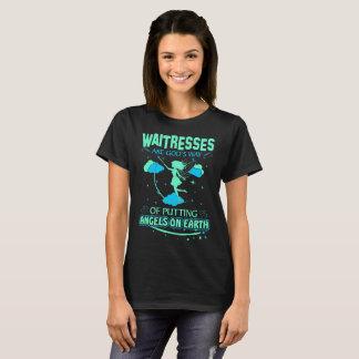 Waitresses Are Gods Angels On Earth Tshirt