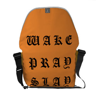 WAKE AND PRAY AND SLAY COURIER BAGS