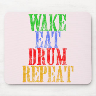 Wake Eat DRUM Repeat Mouse Pad